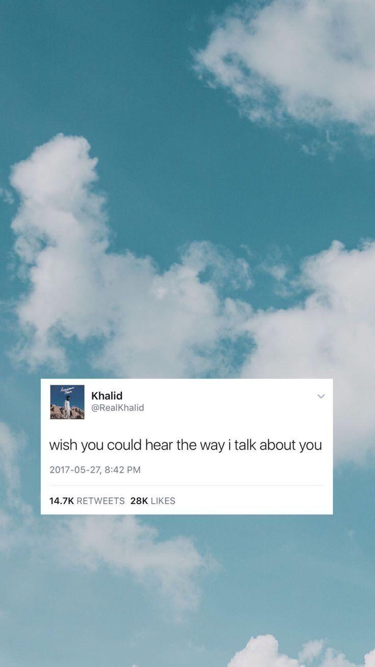 Stimmung Zitate  Wallpapers Tapeten süße, ästhetische Tapete mit khalid Tweet … – Sprüche Bilder –  ästhetische  bilder  Khalid