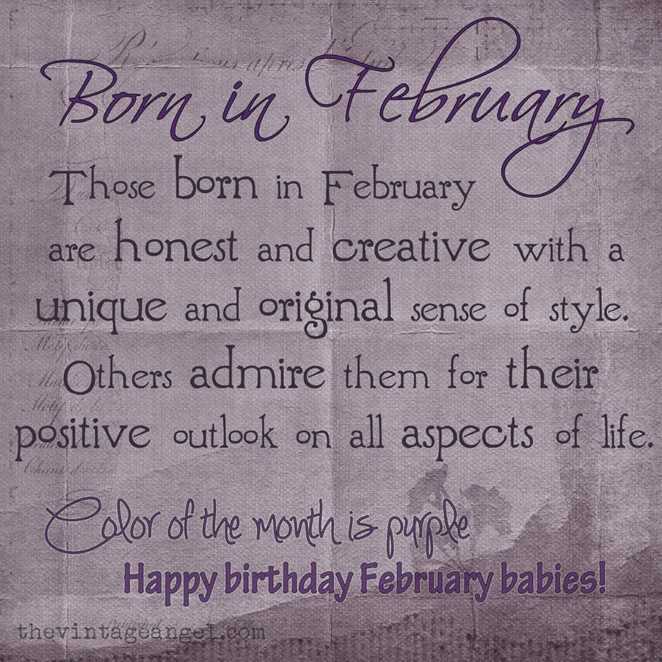 February Quotes BORN IN FEBRUARY | WHEN WERE YOU BORN? | Pinterest | February born  February Quotes