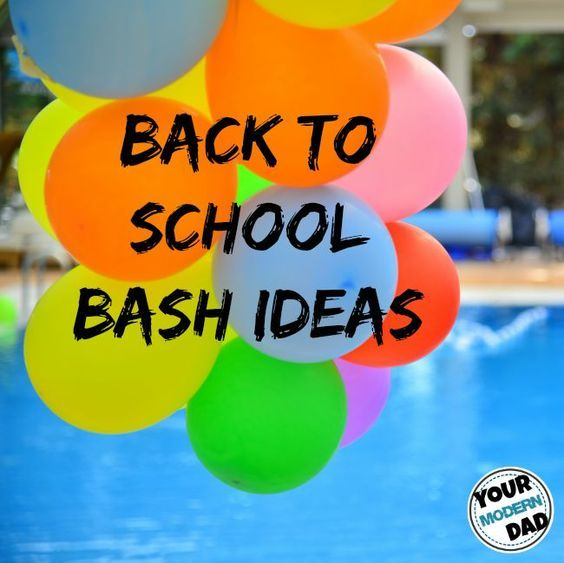 Back To School Bash Ideas Back To School Back To School School