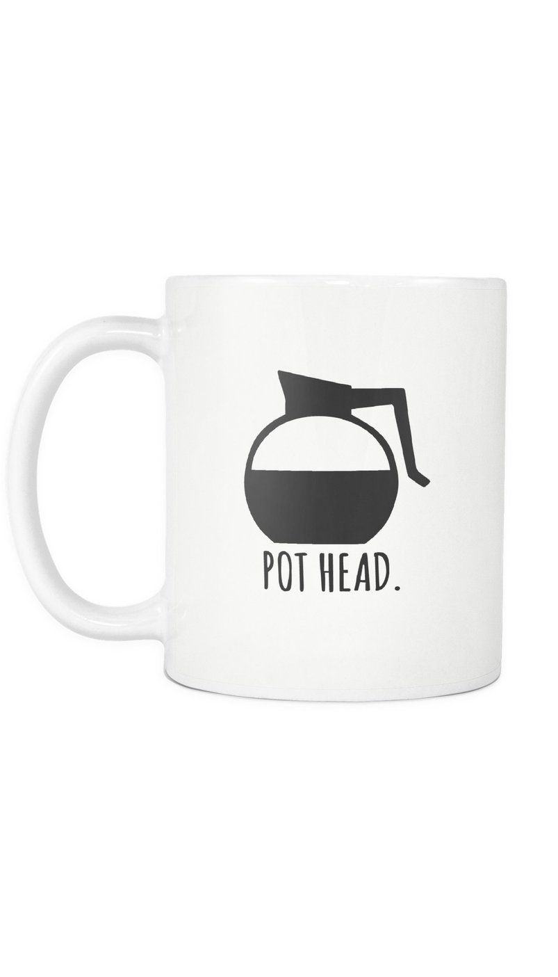 Pot Head Funny Coffee Mug #funnycoffeemugs
