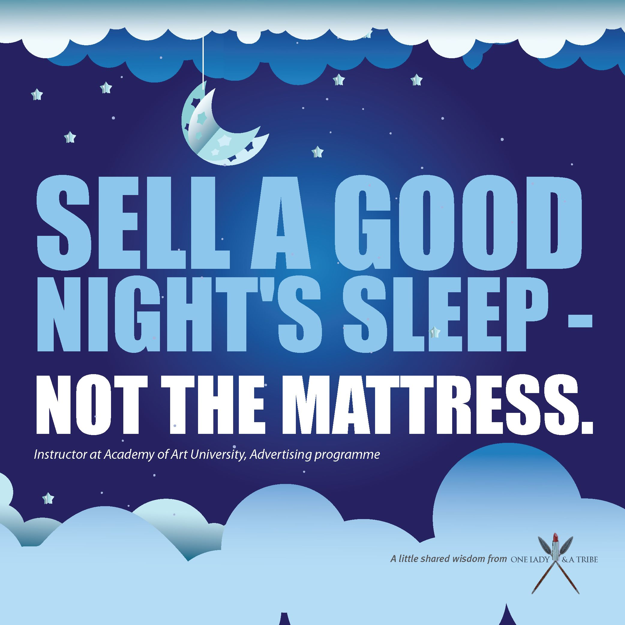 sell a good night s sleep not the mattress advertising quotes