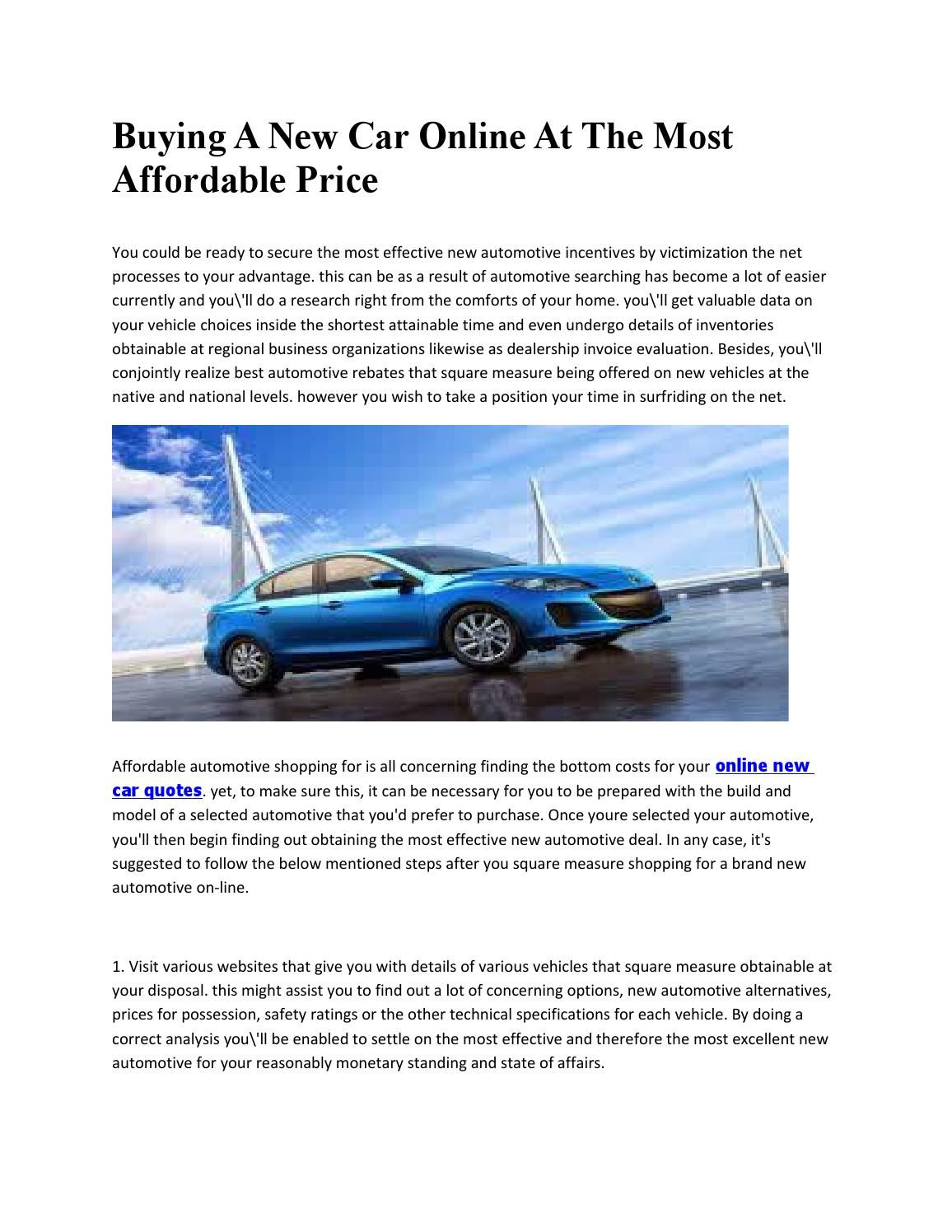 Buying A New Car Online At The Most Affordable Price New Cars Dream Cars Car