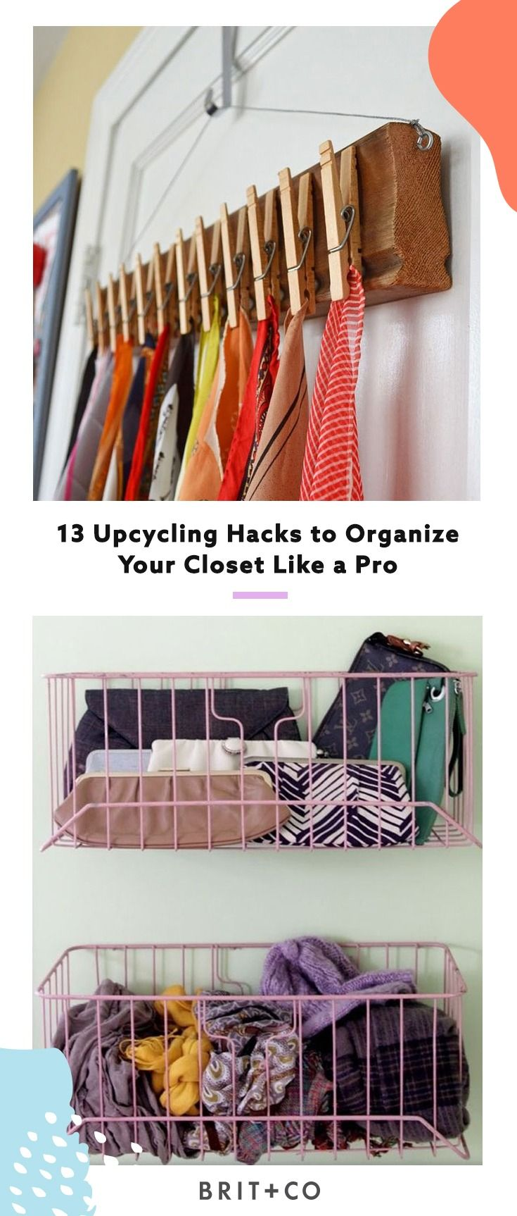 13 Upcycling Hacks To Organize Your Closet Like A Pro.