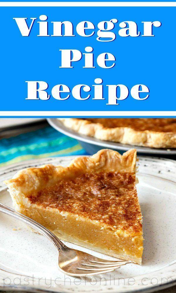 Homemade Vinegar Pie Recipe Homemade Vinegar Pie Recipe