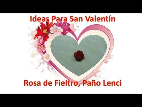 Ideas Para San Valentin,Rosa con petalos,paño Lency,fieltro - YouTube
