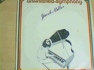 JACOB MILLER - UNFINISHED SYMPHONY - CIRCLE RECORDS - 1984 - LP - VG+                                                                                                            Sell one like this         JACOB MILLER - UNFINISHED SYMPHONY - CIRCLE RECORDS - 1984 - LP - VG+