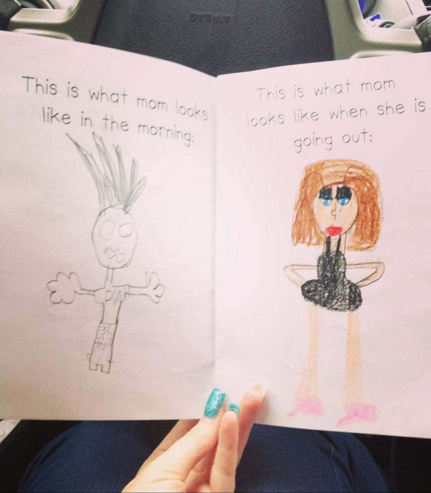 Let S Face It Only A Mother Could Love These Kid Drawings Of Moms Funny Kid Drawings Funny Drawings Best Funny Pictures