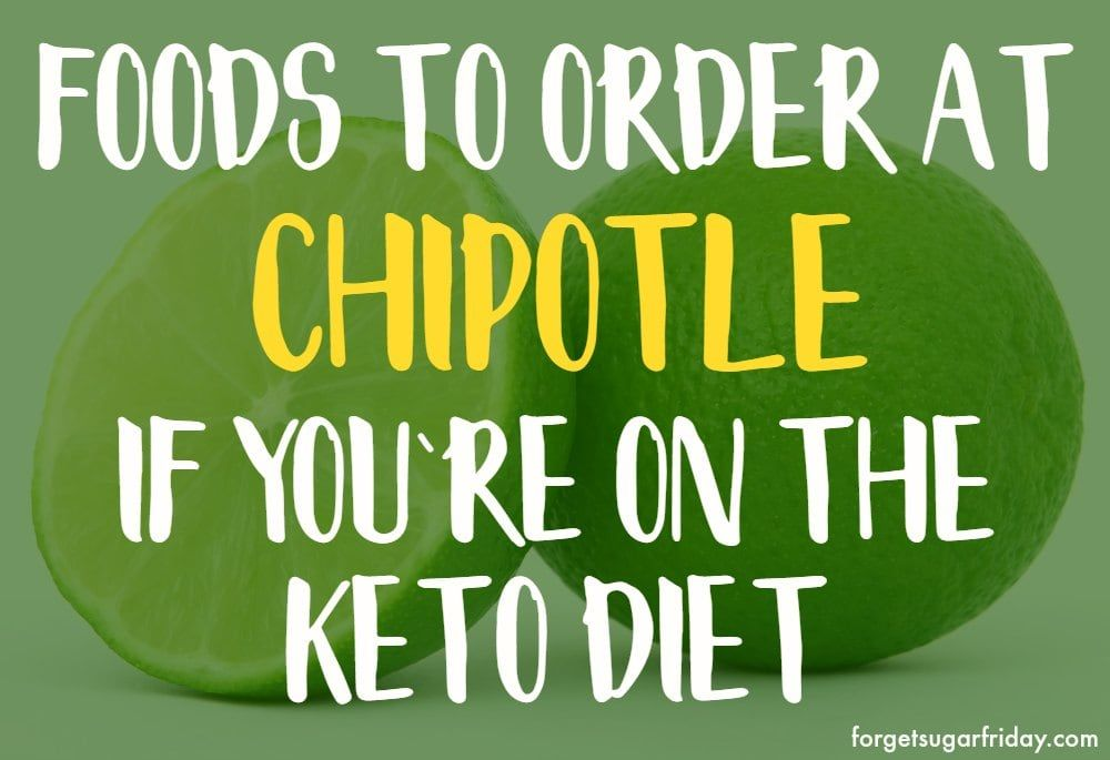 love chipotle on the keto diet if so the ultimate keto