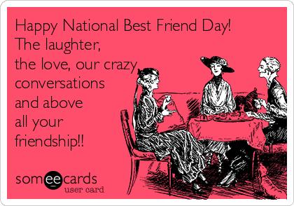 Friendship National Best Friend Day Best Friend Day Friends Day