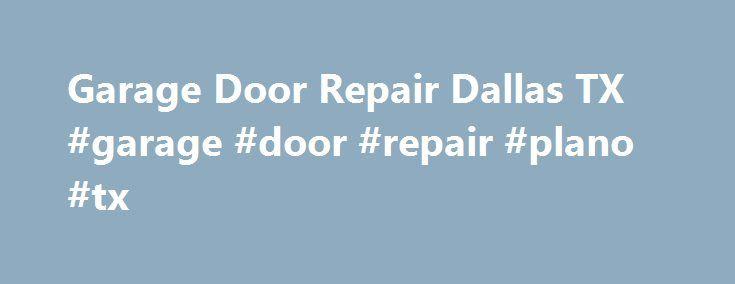 Garage Door Repair Dallas TX #garage #door #repair #plano #tx Http