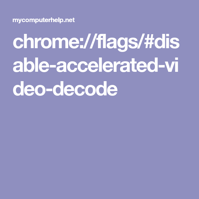 chrome://flags/#disable-accelerated-video-decode | chromebook