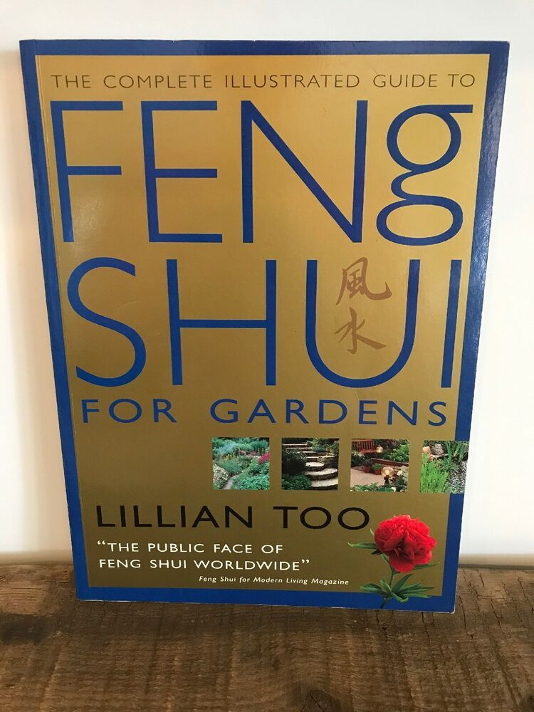 The Complete Illustrated Guide to Feng Shui for Gardens by ... on Modern Feng Shui Garden  id=86952