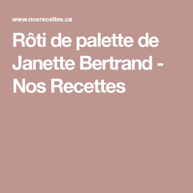 Rôti de palette de Janette Bertrand - Nos Recettes