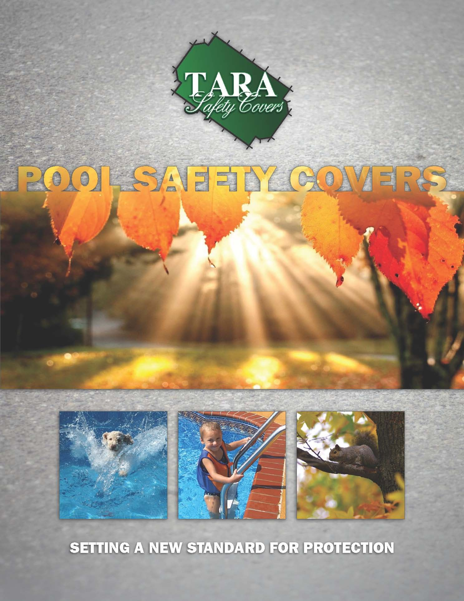 A Tara Safety Cover is the protection you need. Order Tara
