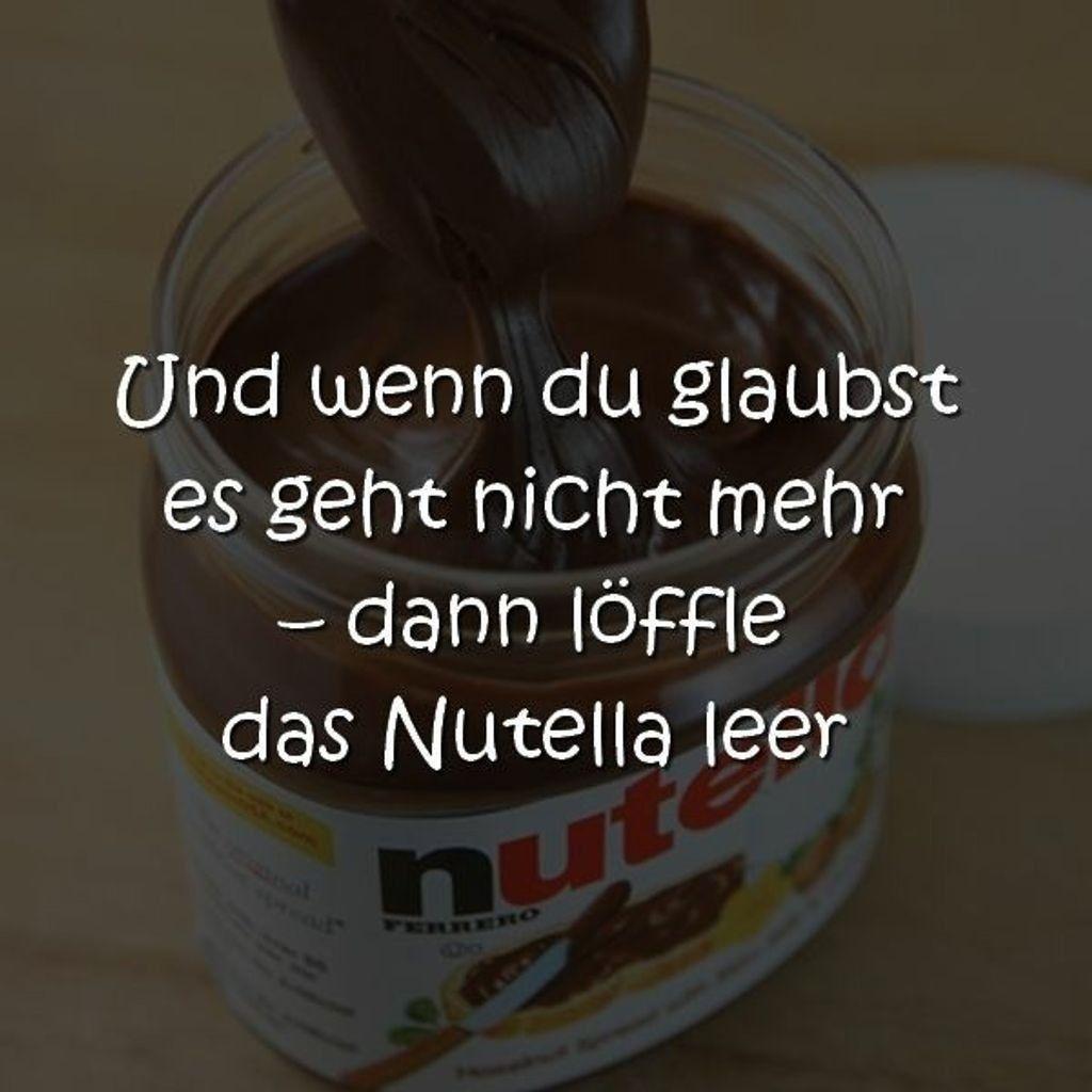Pin Von Nini Auf Essen Trinken In 2020 Nutella Lustig Nutella Witzige Spruche