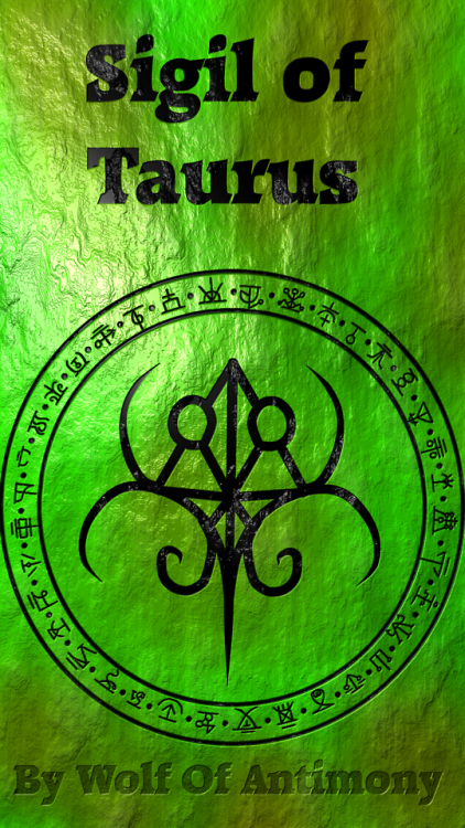 Sigil Of Taurus By Wolf Of Antimony Click To See Other Signs