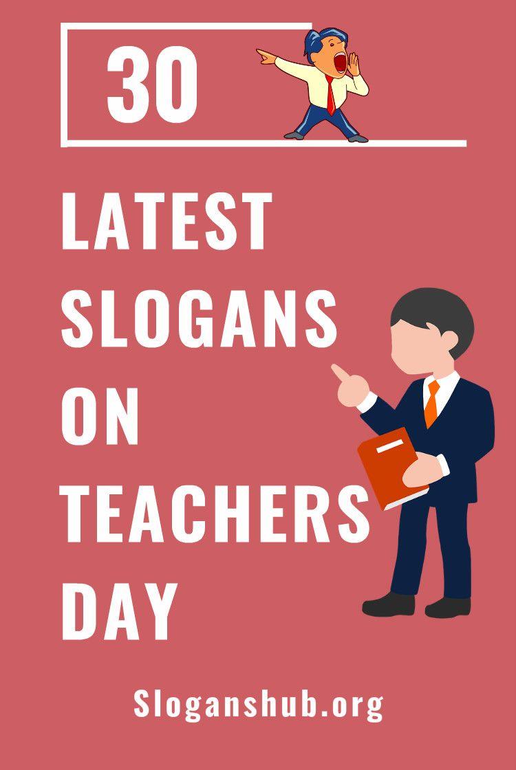 30 Latest Slogans On Teachers Day #slogans #taglines