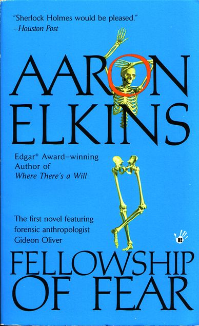 Fellowship Of Fear Book One Of The Gideon Oliver Series By Aaron