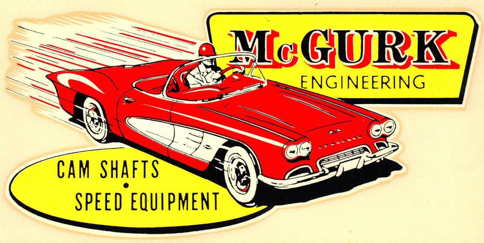 Original Vintage Mcgurk Decal Hot Rod Corvette Rat Custom Gasser Drag Racing Old Hot Rods Vintage Racing Racing