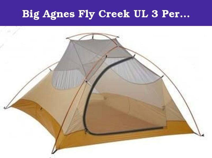 Big Agnes Fly Creek UL 3 Person Ultralight Backpacking Tent. The Big Agnes Fly Creek UL 3 tent sleeps 3 people. It weighs a tad less than 4 lbs.  sc 1 st  Pinterest & Big Agnes Fly Creek UL 3 Person Ultralight Backpacking Tent. The Bi ...