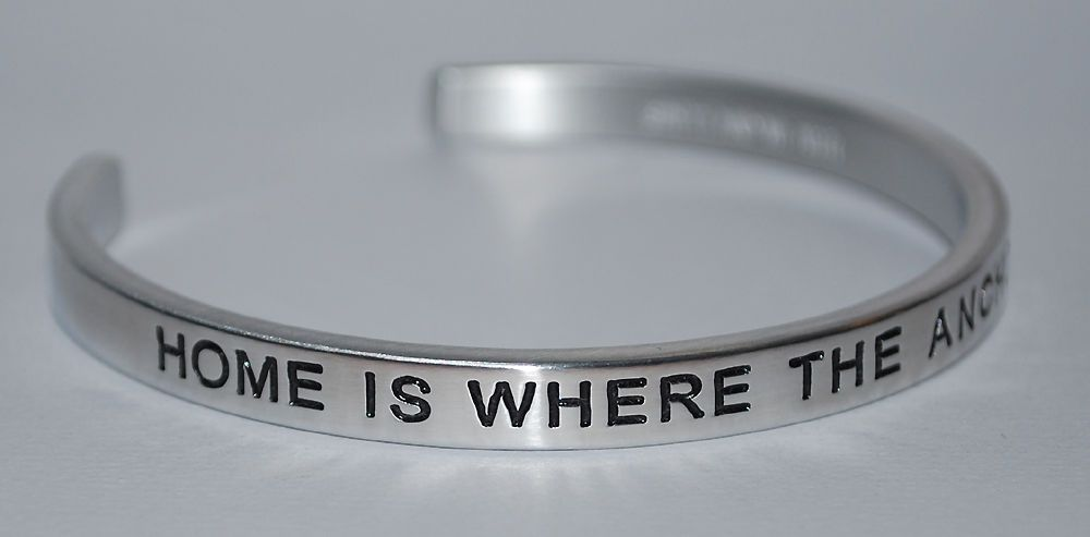 Home Is Where The Anchor Drops |:| Handmade & Polished Bracelet #SayItandWearIt #Cuff