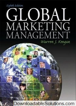 Test bank for global marketing management 8th edition by keegan test bank for global marketing management 8th edition by keegan download answer key test bank fandeluxe Choice Image