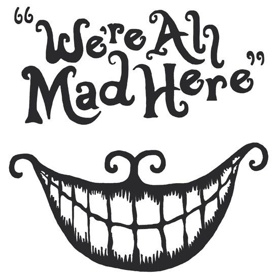 'We're all mad here' Essential T-Shirt by Rike Wunsch in