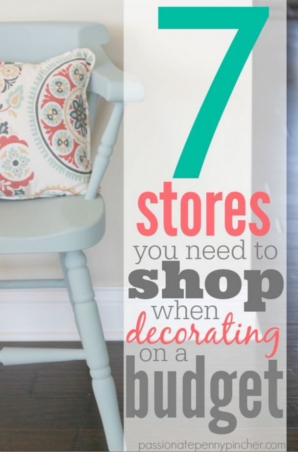 7 Stores You Need To Shop When Decorating On A Budget | Passionate Penny  Pincher