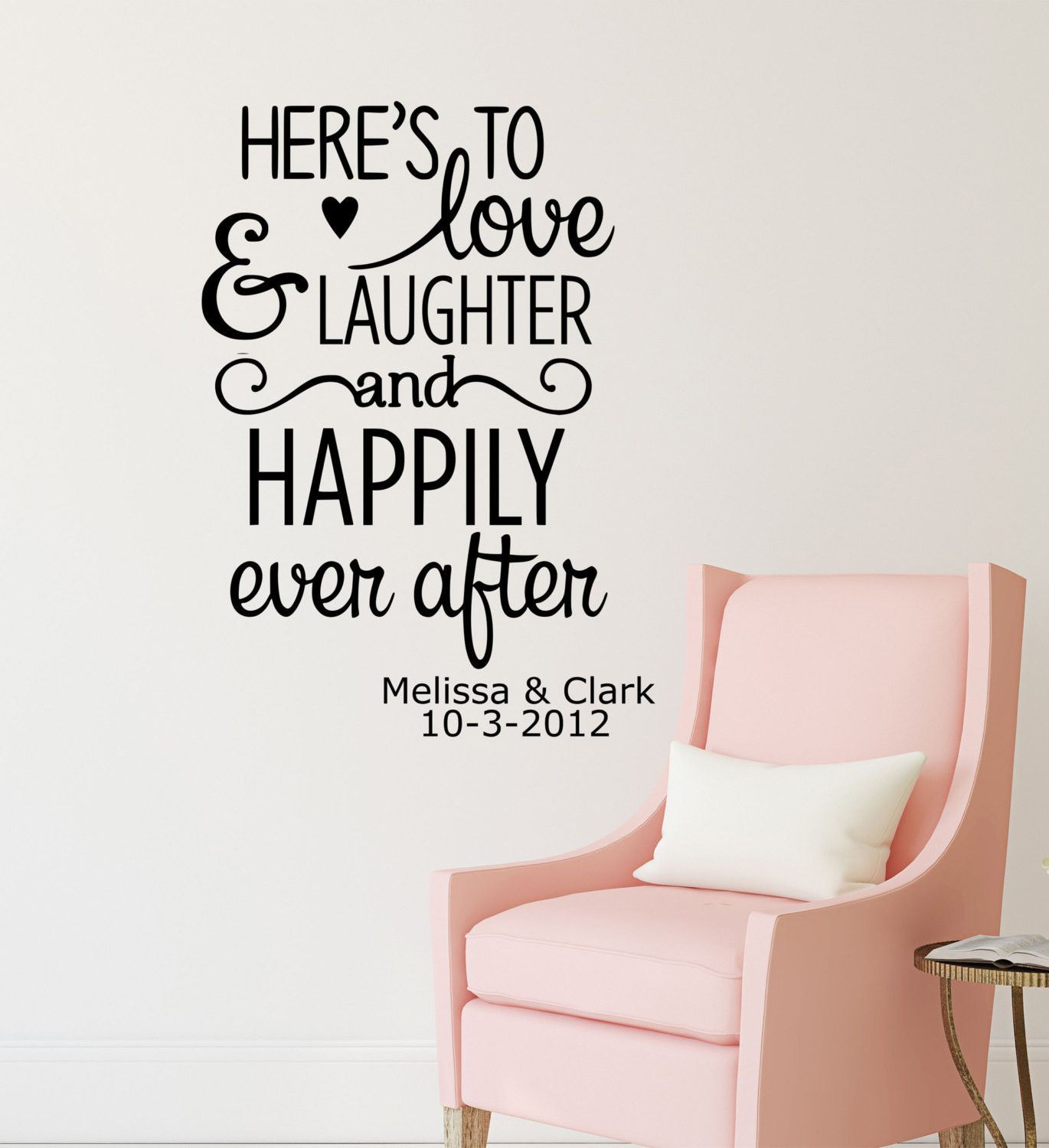 Love Wall Quotes Here's To Love Laughter And Happily Ever After Personalized Custom