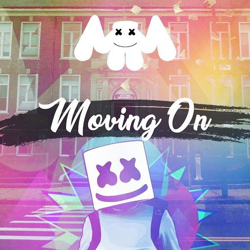Marshmello Moving On Mp3 Download Free 320 Kbps With Images