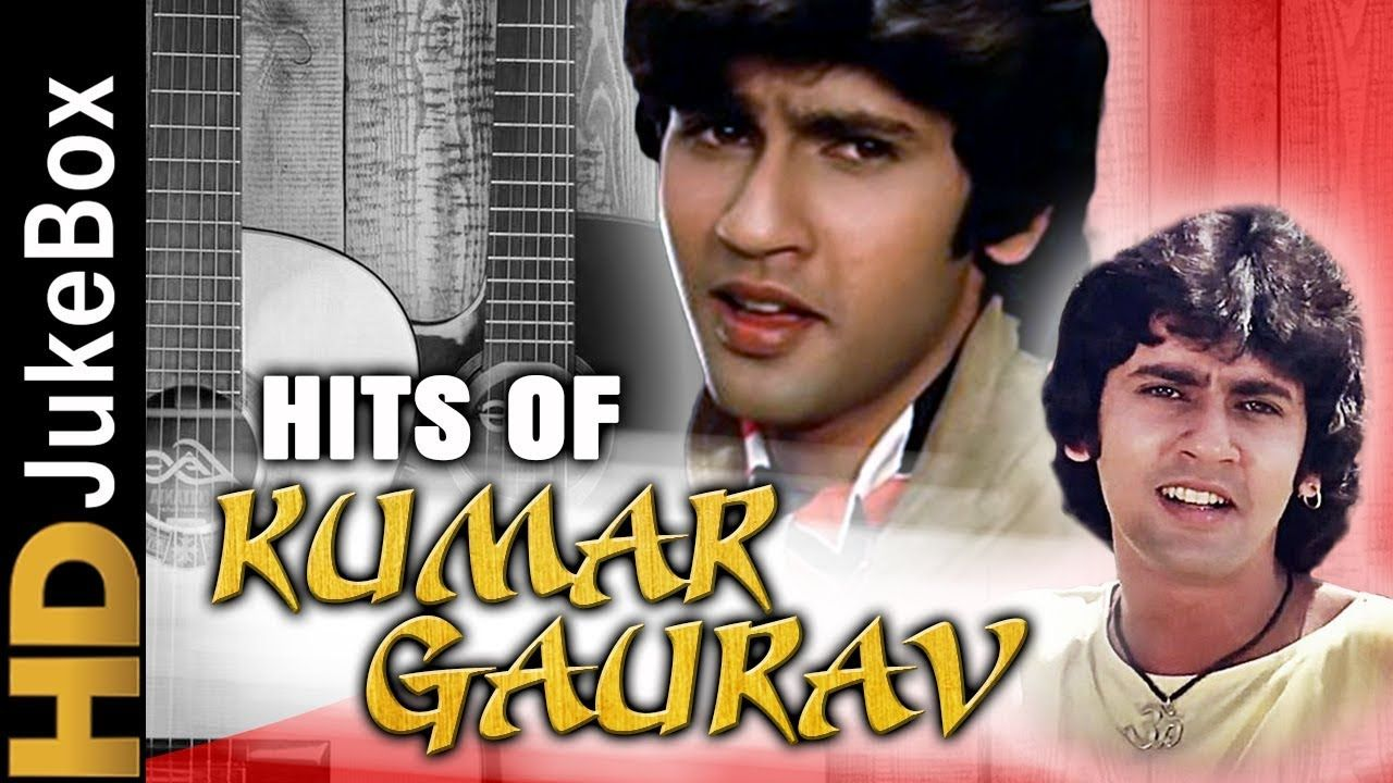 Hits Of Kumar Gaurav Superhit Hindi Songs Collection Bollywood