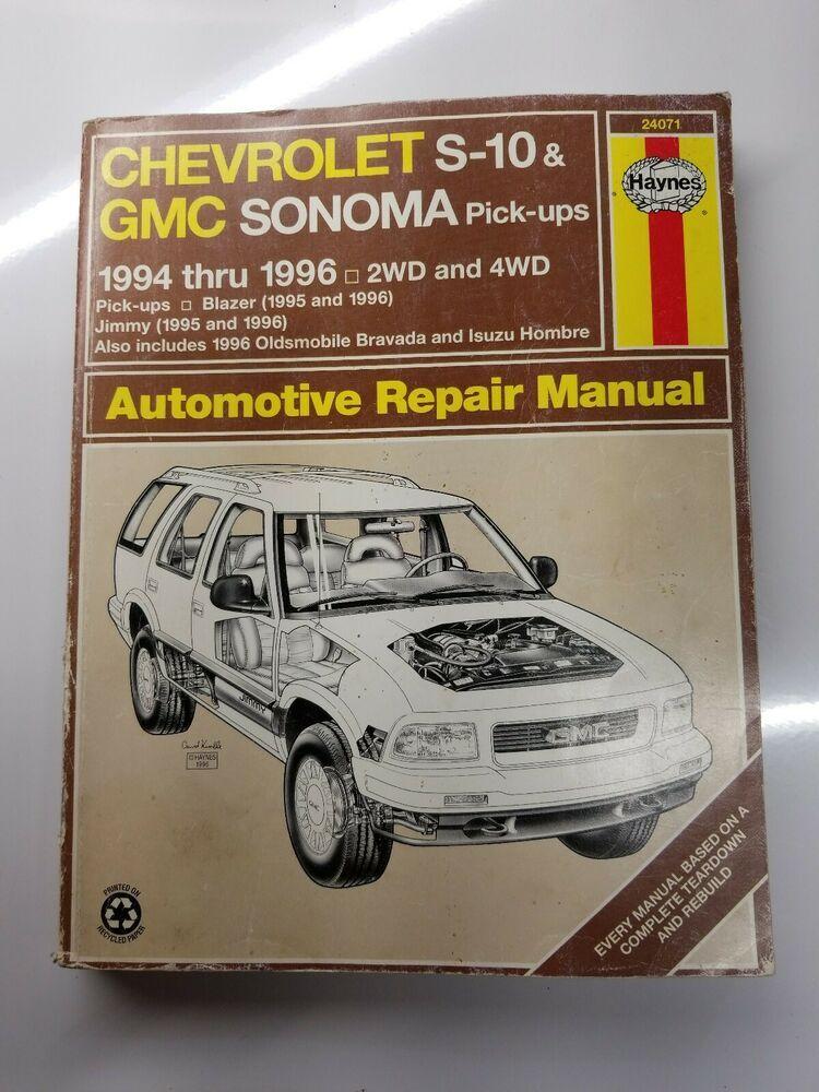 Advertisement Ebay Haynes Chevy S 10 Gmc Sonoma Truck Blazer Gmc Jimmy Isuzu 24071 Repair Manual Repair Manuals Sonoma Truck Automotive Repair