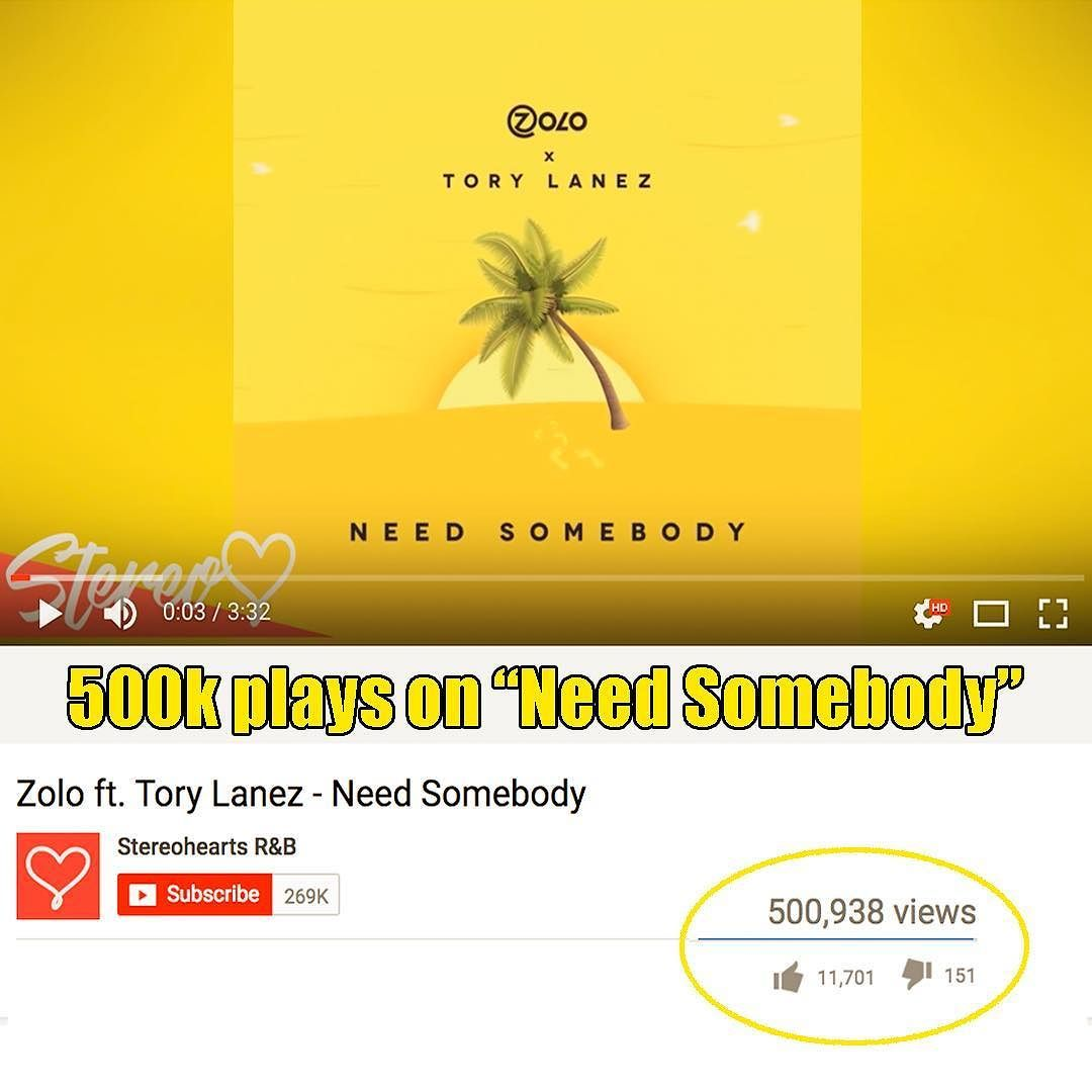 Congrats To The Homie Zolo4real For Reaching 500k Plays On Need Itunes Add Funds Somebody Featuring Torylanez Were So Proud Of You And Its Just Start