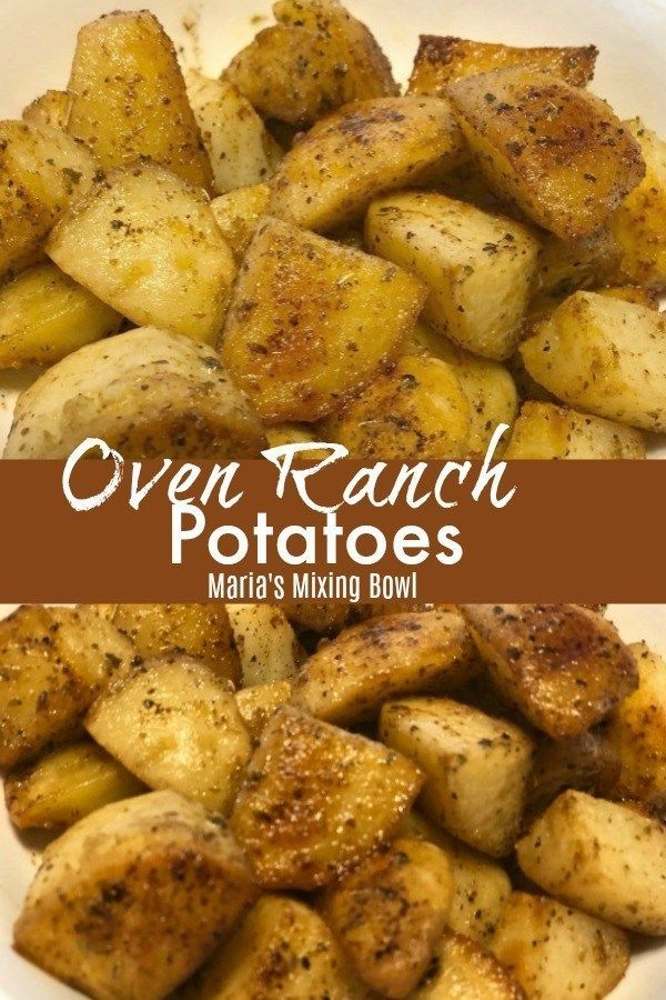 Oven Ranch Potatoes - Maria's Mixing Bowl