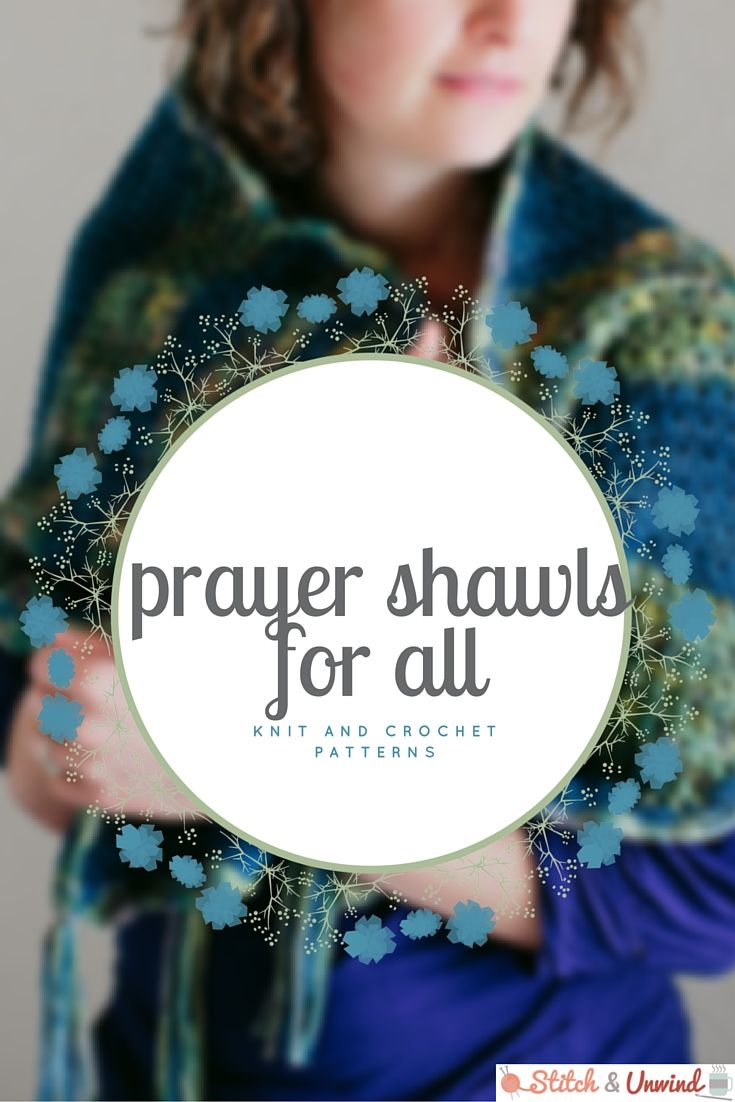 Prayer Shawls for All: Free Knit and Crochet Patterns | Ponchos ...