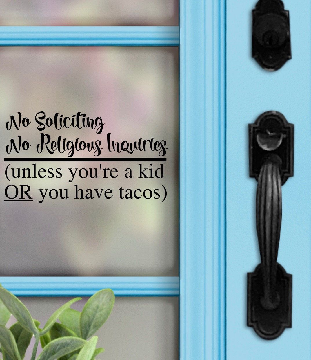 No Soliciting Decal, No soliciting No Religious Inquiries, Unless kid, Taco Sticker, Funny Decal, No Solicitation Sign, No Solicit Sticker