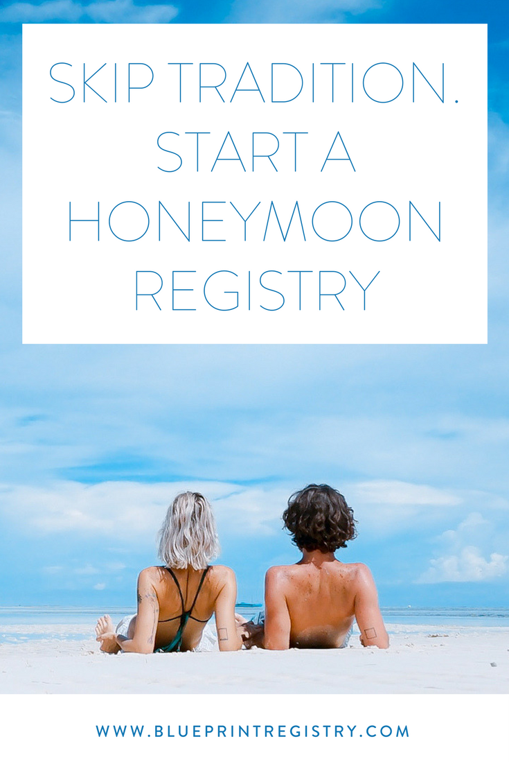 Start a free and easy honeymoon registry with blueprint registry start a free and easy honeymoon registry with blueprint registry malvernweather Choice Image