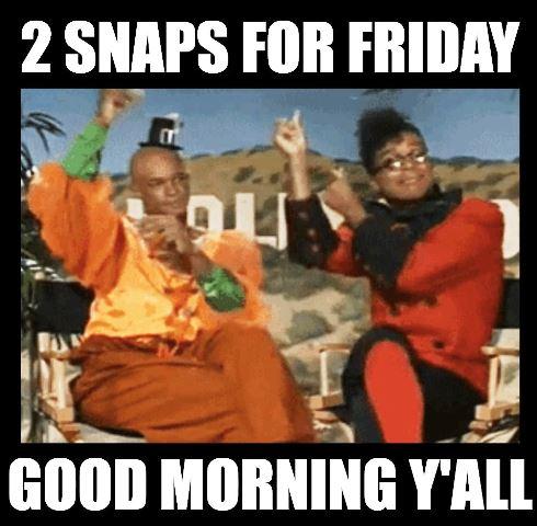 Good Morning Friday Meme Funny Good Morning Memes Funny Friday Memes Morning Quotes Funny