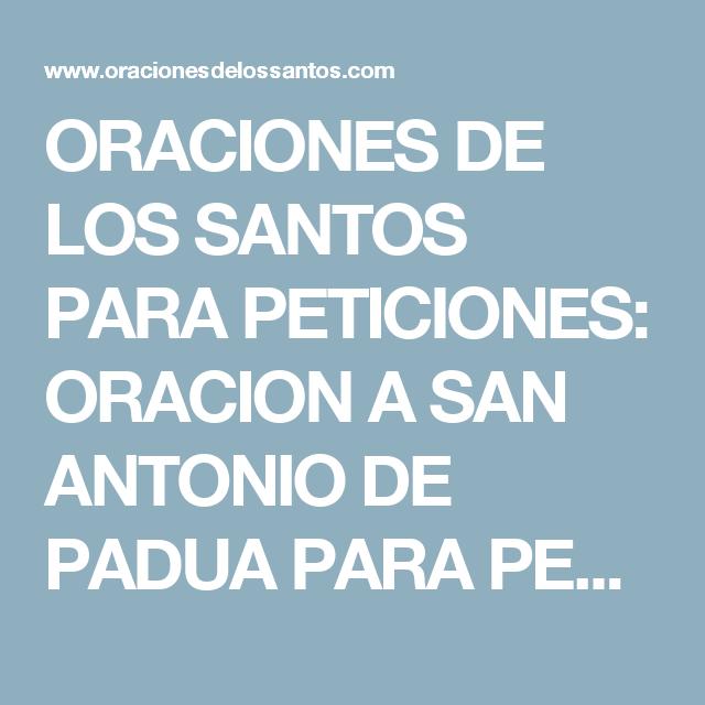 Oraciones De Los Santos Para Peticiones Oracion A San Antonio De Padua Para Pedir Milagros Oraciones Oracion Para Casos Desesperados Oracion A San Antonio