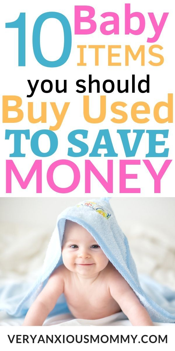 10 Baby Items You Should Buy Secondhand to Save Money ...