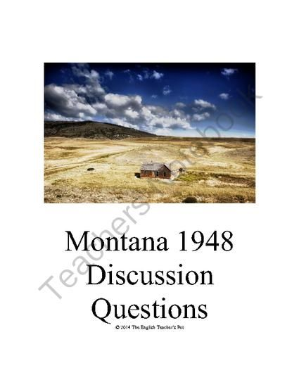 Montana 1948 Novel Discussion Questions From The English