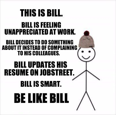 Meme Creator This Is Bill Bill Is Feeling Unappreciated At Work