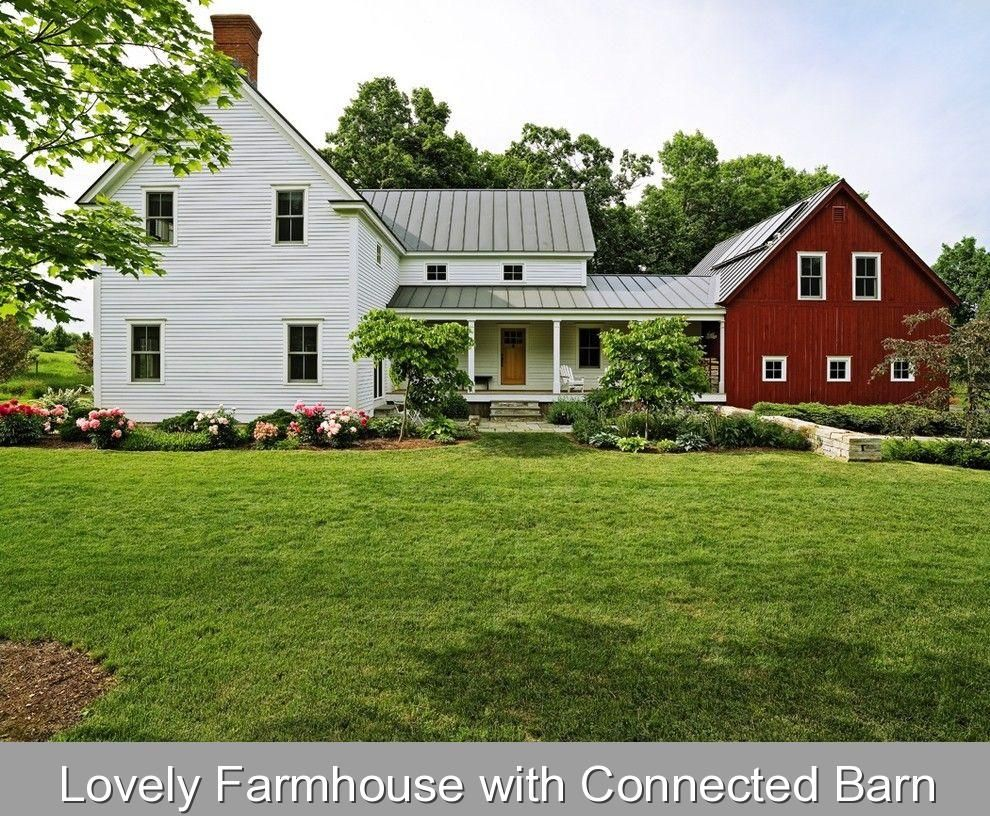 Lovely Farmhouse With Connected Barn Content In A Cottage White Farmhouse Metal Roof Red Barn Attached To House With Porch Breezeway Farmhouse 2020