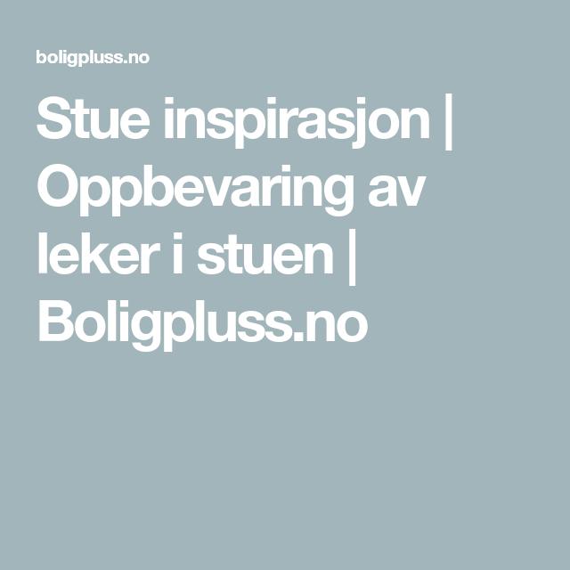 Photo of Stue inspirasjon | Oppbevaring av leker i stuen | Boligpluss.no