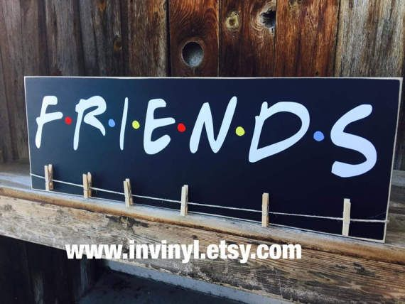 Friends inspired photo wood sign