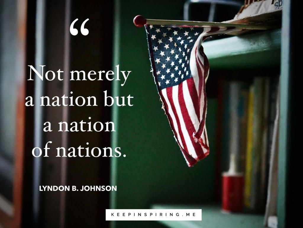 America Quotes To Celebrate The U S A America Quotes Usa Quotes Very Best Quotes