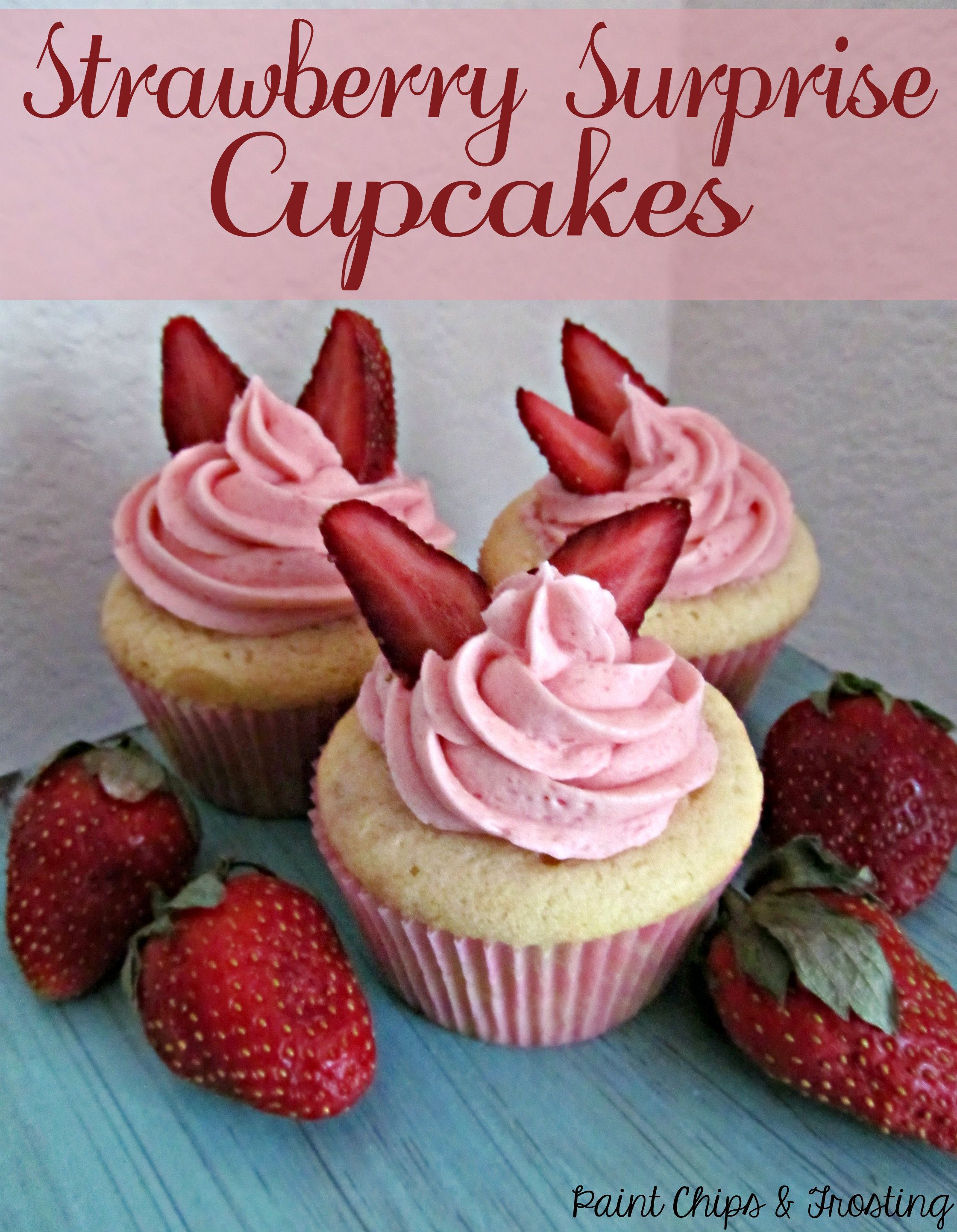 Strawberry Surprise Cupcakes | Recipe | Strawberry ...