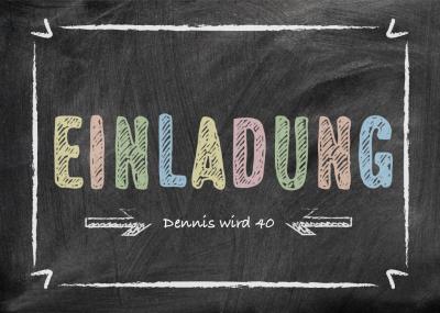Trendy Einladungskarte zum Geburtstag in Kreidetafel Look und Text