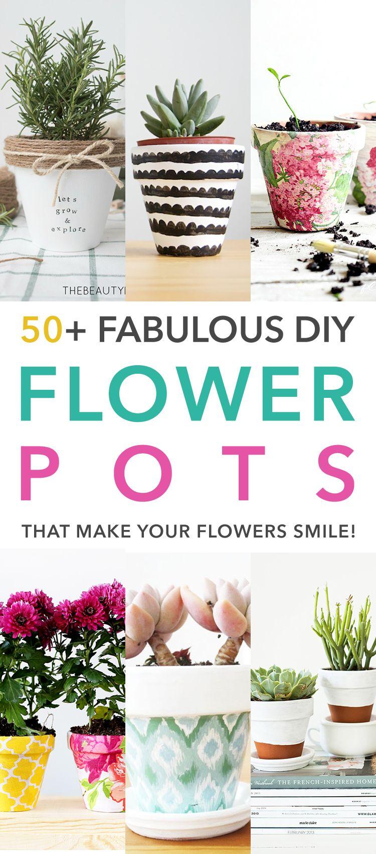 50+ Fabulous DIY Flower Pots That Make Your Flowers Smile | Diy ...