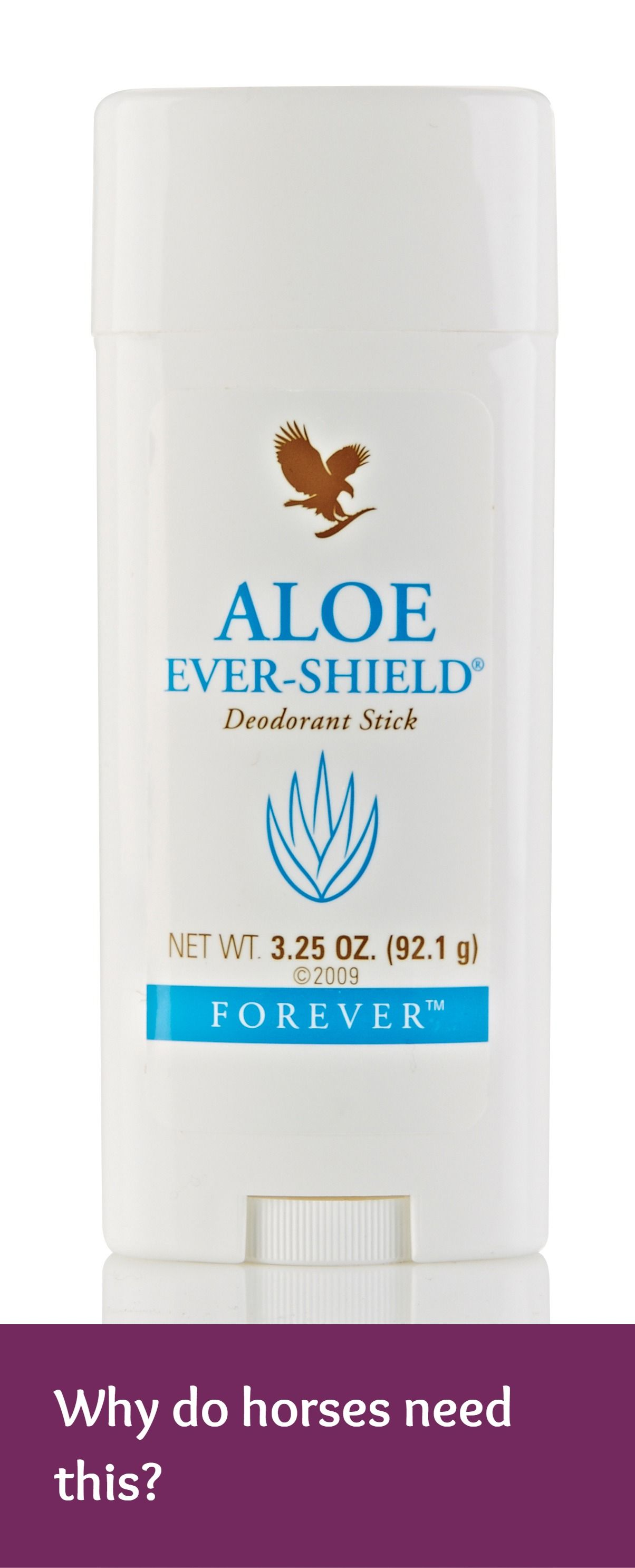 Who knows why horses need aloe vera deodorant, especially in the summer?  Well it's not to put in their armpits!  Lots of horse owners put the deodorant round their horses' nose to help keep flies away.  Try it (it's good for humans too, just not round the nose!).